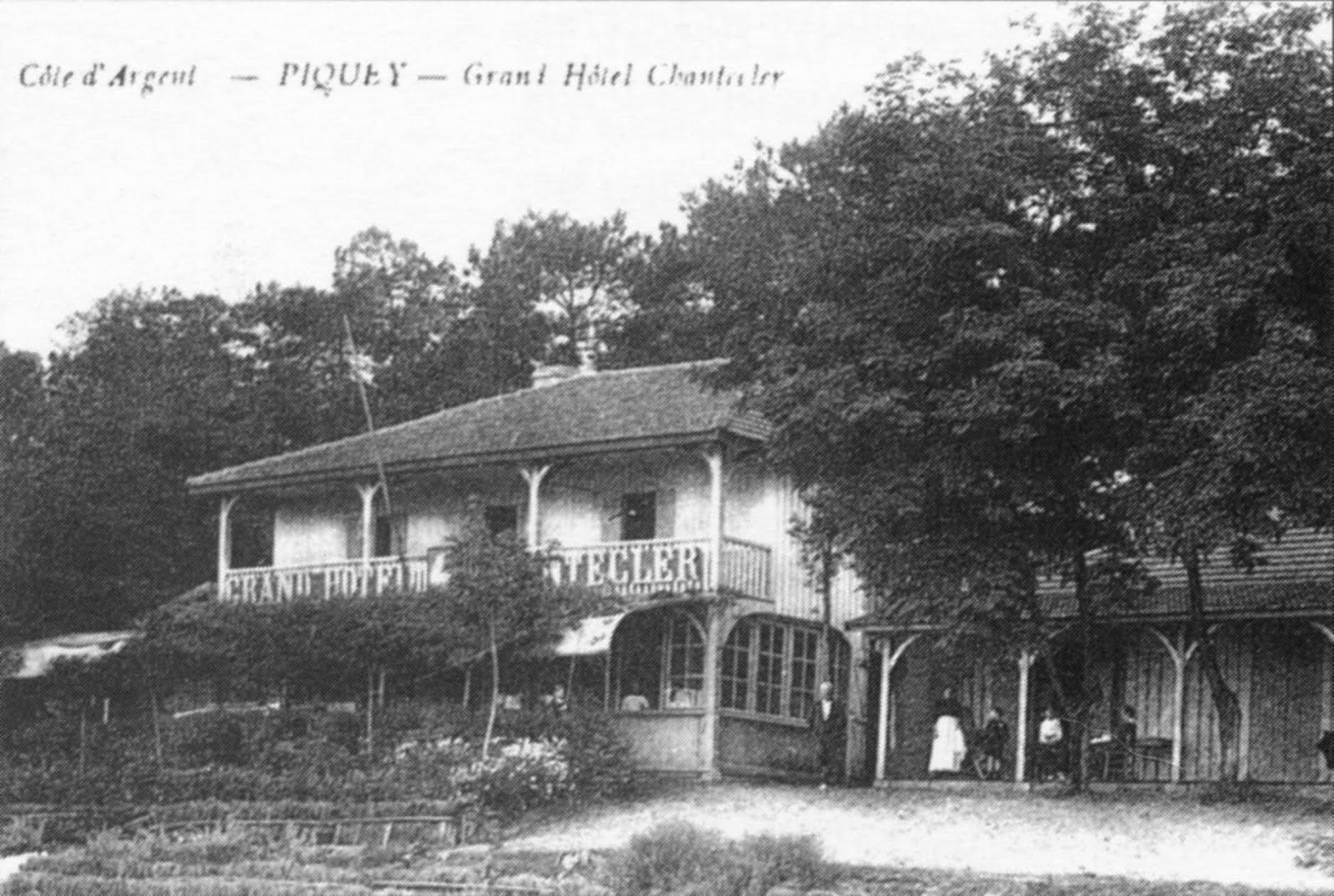 Ancien Hôtel Chanteclerc du Piquey